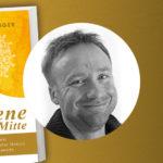 """TCM-Arzt Georg Weidinger und sein Bestseller-Buch """"Der Goldene Weg der Mitte"""""""